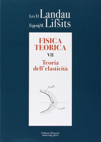 9788864732039: Fisica teorica 7. Teoria dell'elasticità