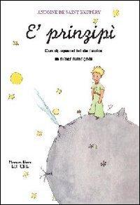 9788864760308: Prinzipì (Il piccolo principe in romagnolo) (E')