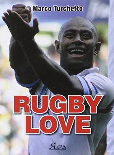 Rugby love: Turchetto, Marco