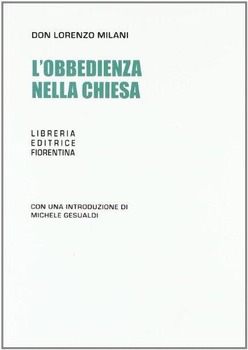 L'obbedienza nella chiesa: Milani, Lorenzo