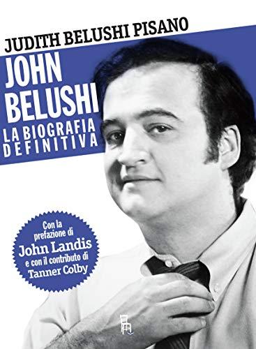 9788865061060: John Belushi. La biografia definitiva.: 1