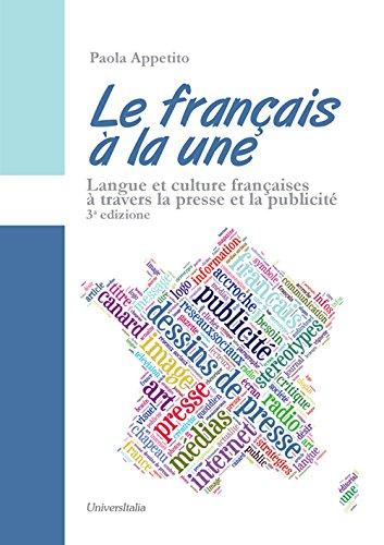 9788865078402: Le français à la une. Langue et culture françaises à travers la presse et la publicité