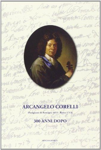 9788865122419: Arcangelo Corelli. 300 anni dopo (Quaderni di arte)