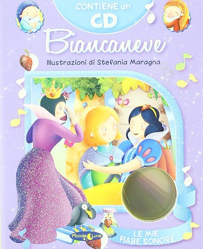 9788865130162: Biancaneve. Ediz. illustrata. Con CD Audio
