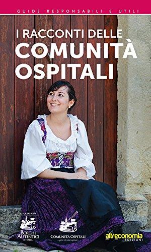 9788865161678: I racconti delle comunità ospitali