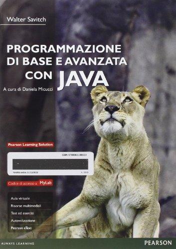 9788865181904: Programmazione di base e avanzata con Java (Informatica)