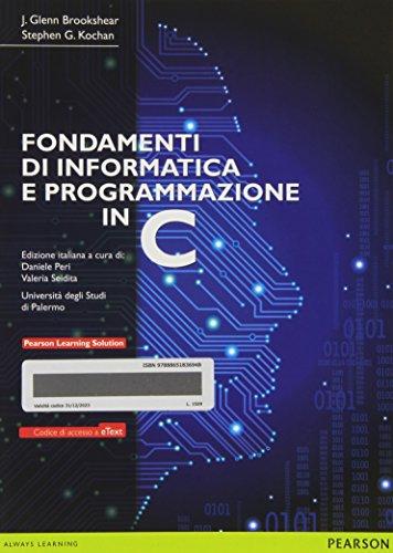 9788865183694: Fondamenti di informatica e programmazione in C. Con e-text. Con espansione online