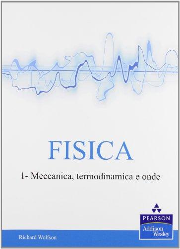 9788865185896: Fisica vol. 1