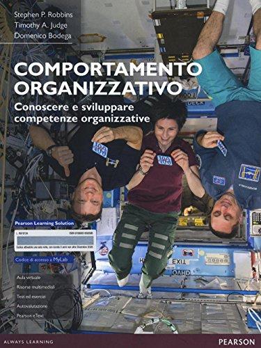 9788865189269: Comportamento organizzativo. Conoscere e sviluppare competenze organizzative. Con aggiornamento online