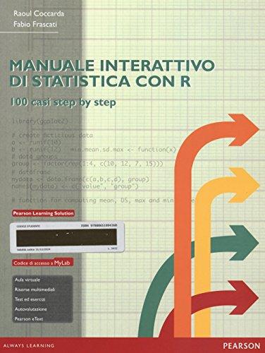Manuale interattivo di statistica con R. Ediz.: Raoul Coccarda; Fabio