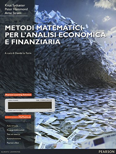 9788865189535: Metodi matematici per l'analisi economica e finanziaria. Con Mymathlab. Con espansione online