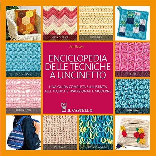 Enciclopedia delle tecniche a uncinetto (8865200340) by Jan Eaton