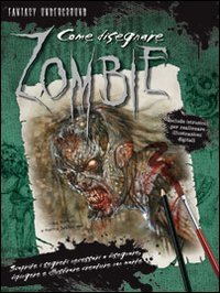 9788865201497: Come disegnare zombie