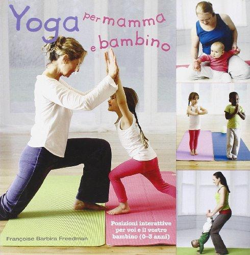 9788865201879: Yoga per mamma e bambino