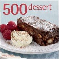 9788865202180: 500 dessert