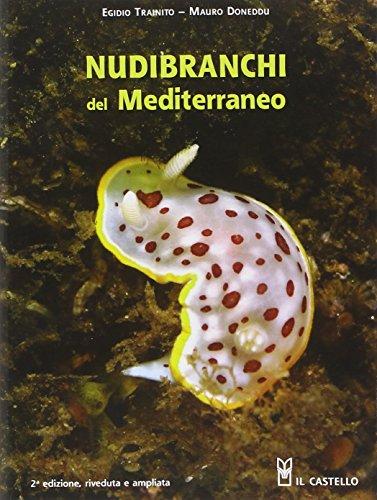 9788865204801: Nudibranchi del Mediterraneo