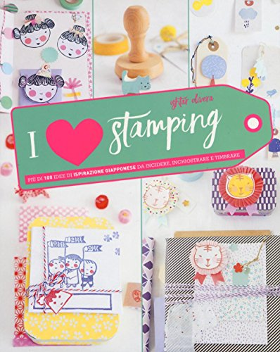 9788865208045: I love stamping