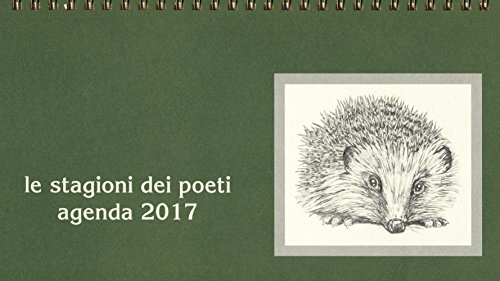 9788865208113: Le stagioni dei poeti. Agenda 2017 (Libri regalo)
