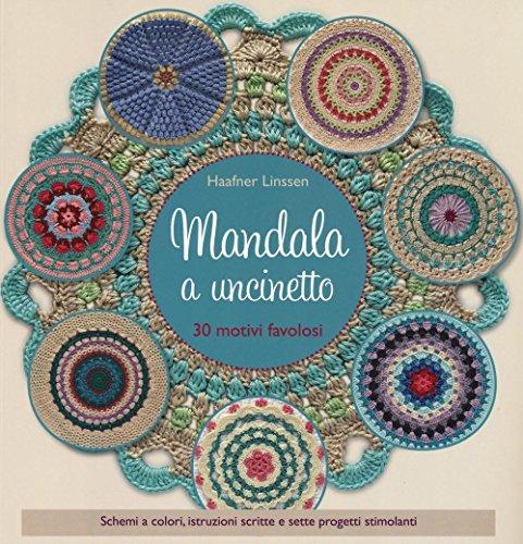 9788865208496: Mandala a uncinetto. Ediz. a colori