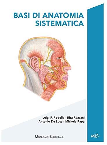 9788865210932: Basi di anatomia sistematica