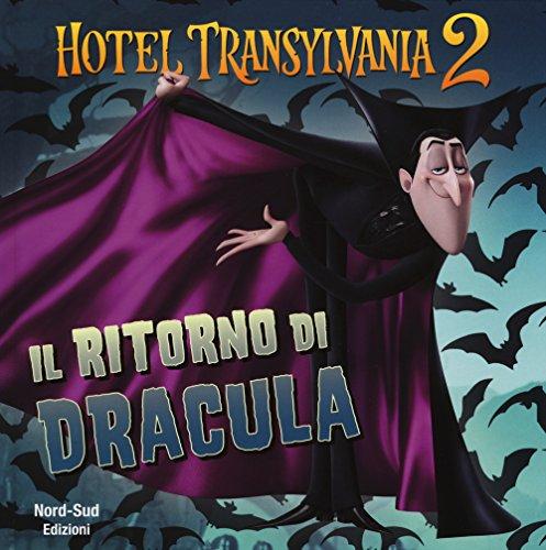 9788865265505: Il ritorno di Dracula. Hotel Transylvania 2