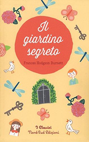 9788865267349: Il giardino segreto (I classici)