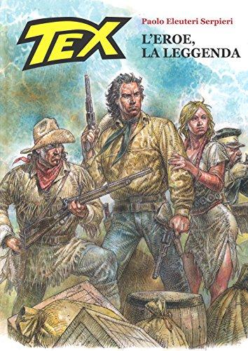 9788865274033: Tex. L'eroe, la leggenda. Ediz. numerata