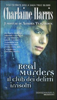 Real Murders il club dei delitti irrisolti (8865301937) by Charlaine Harris