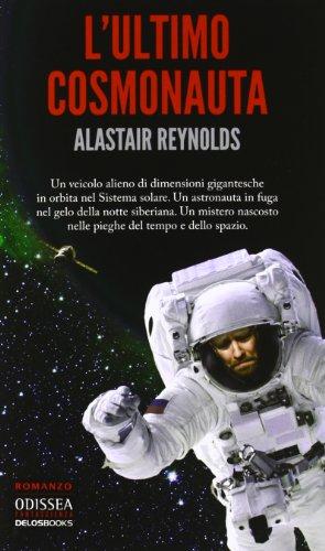 9788865302781: L'ultimo cosmonauta