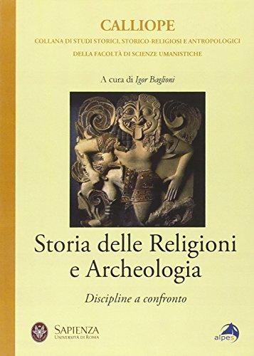 9788865310267: Storia delle religioni e archeologia. Discipline a confronto