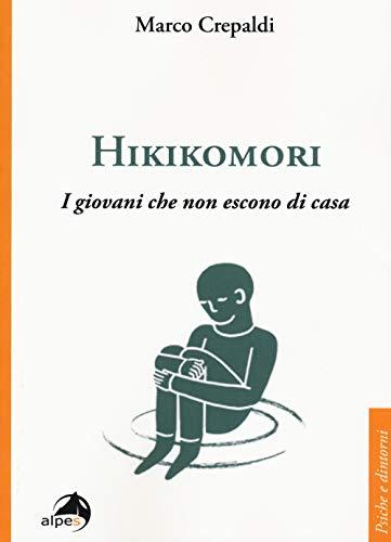9788865315521: Hikikomori. I giovani che non escono di casa