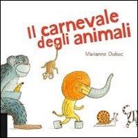 9788865320129: Il carnevale degli animali