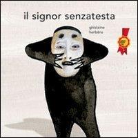 9788865320358: Il signor Senzatesta