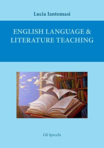 9788865374627: English language & literature teaching. Suggestions for language testing and for literature lesson plans. Ediz. italiana (Gli specchi)