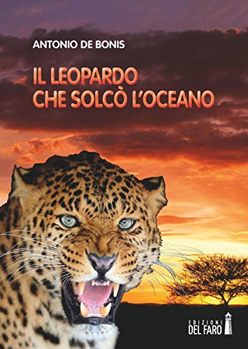 Il leopardo che solcò l oceano: De Bonis, Antonio