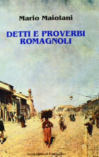 Detti e proverbi romagnoli (Hardback): Mario Maiolani