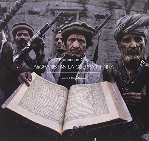 9788865413524: Afghanistan la guerra infinita.