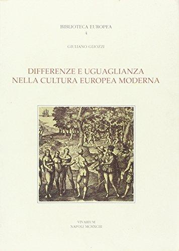 9788865421994: Differenze e uguaglianza nella cultura europea moderna. Scritti 1966-1991