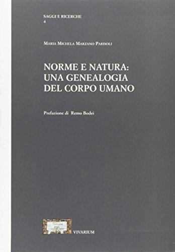 9788865422748: Norme e natura. Una genealogia del corpo umano