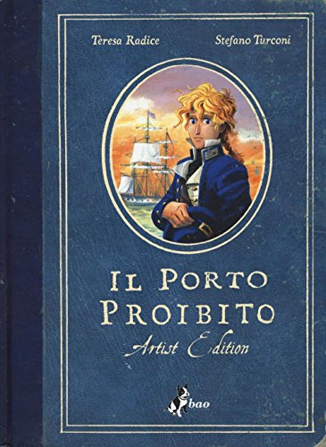 9788865438107: Il porto proibito. Artist edition