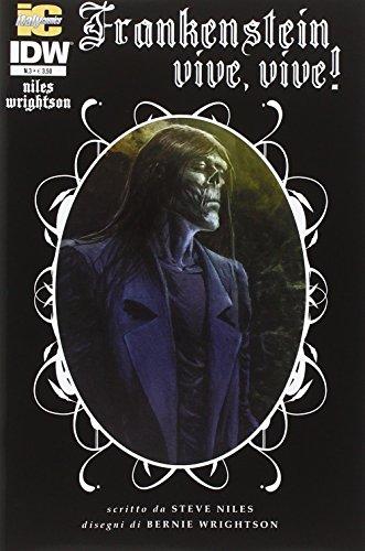 Frankenstein vive, vive!. Vol. 3.: Niles, Steve;Wrightson, Bernie