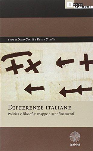 9788865481158: Differenze italiane. Politica e filosofia: mappe e sconfinamenti (Labirinti)