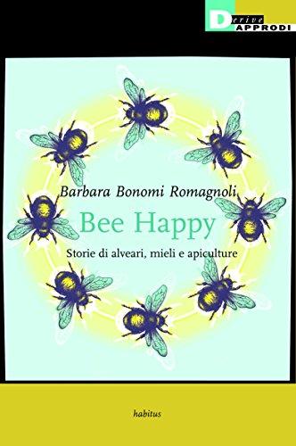 BEE HAPPY: BONOMI ROMAGNOLI B.