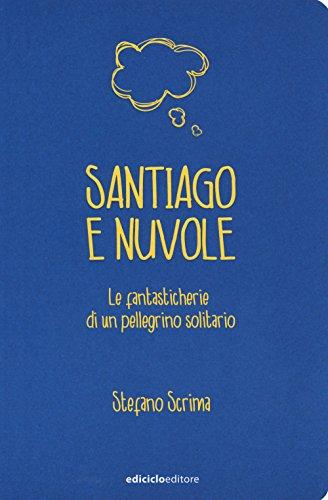 SANTIAGO E NUVOLE: SCRIMA S.