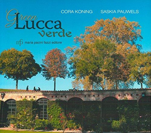 9788865503485: Green Lucca verde. Ediz. italiana e inglese