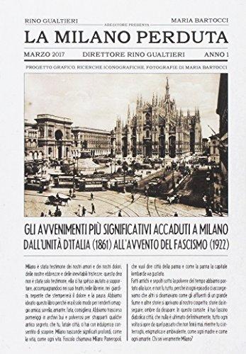 La Milano perduta. Gli avvenimenti più significativi: Maria Bartocci, Rino