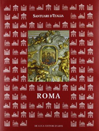 Santuari d'Italia. Roma.: Boesch Gajano, Sofia u.a, (Hrsg.)