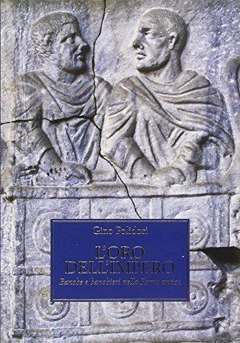9788865580684: L'oro dell'impero. Banche e banchieri nella Roma antica