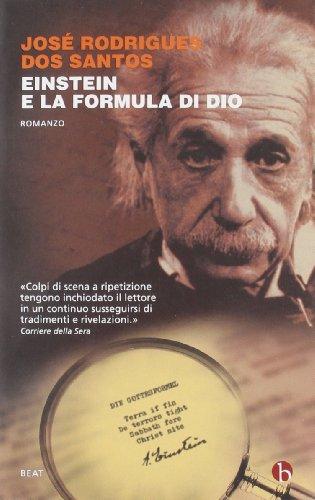 9788865590447: Einstein e la formula di Dio (BEAT)