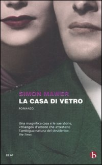 La casa di vetro (8865590572) by Simon Mawer